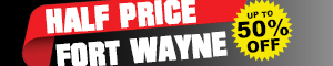 Half Price Fort Wayne